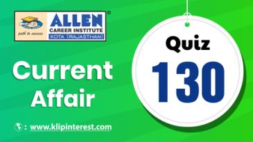 Current Affairs quiz130